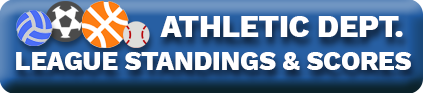 Athletic Dept. League Standings & Scores