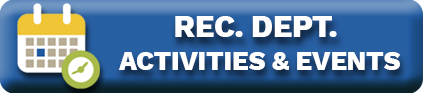 Rec. Dept. Activities & Events